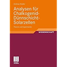 Analysen für Chalkogenid-Dünnschicht-Solarzellen: Theorie und Experimente (German Edition)