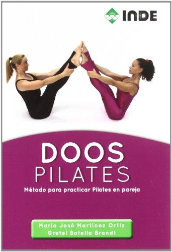 Doos pilates : método para practicar pilates en pareja por Gretel Botella Brandt, María José Martínez Ortiz