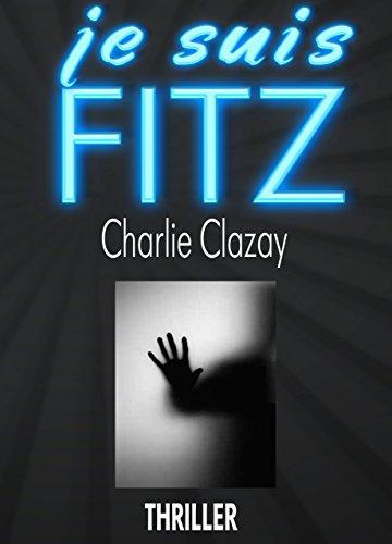 Je suis Fitz - Charlie Clazay 2016