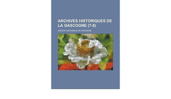 Archives Historiques de La Gascogne (7-8): Amazon co uk