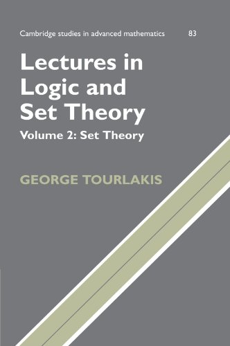 Lectures in Logic and Set Theory: 2 (Cambridge Studies in Advanced Mathematics)