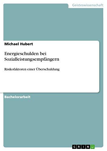 Energieschulden bei Sozialleistungsempfängern: Risikofaktoren einer Überschuldung