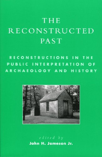 the-reconstructed-past-reconstructions-in-the-public-interpretation-of-archaeology-and-history