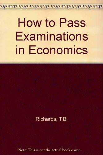 How to Pass Examinations in Economics