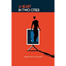 A Heart In Two Cities