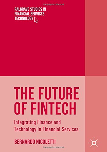 the-future-of-fintech-integrating-finance-and-technology-in-financial-services