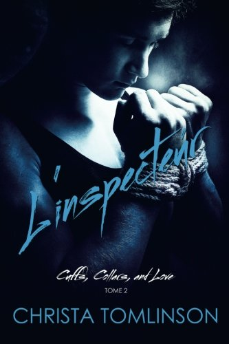 L'inspecteur: Cuffs, Collars and love Tome 2