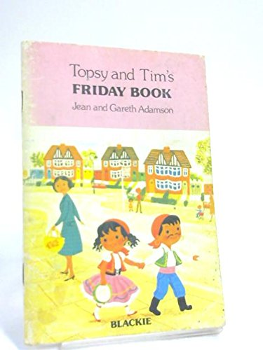 Topsy and Tim's Friday book