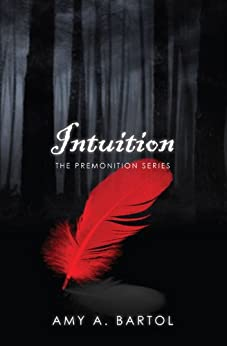 Intuition (The Premonition Series Book 2) (English Edition) di [Bartol, Amy A.]