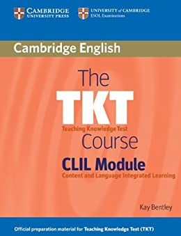The TKT Course CLIL Module di [Bentley, Kay]
