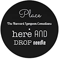 """Place The Harvard Lampoon Comedians here and drop the needle 12"""" slipmat"""