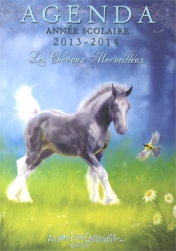 Agenda scolaire 2013-2014 Chevaux merveilleux