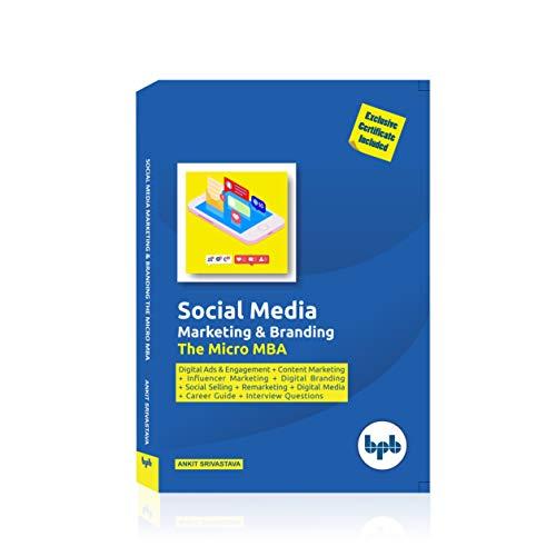 Social Media Marketing & Branding The Micro MBA