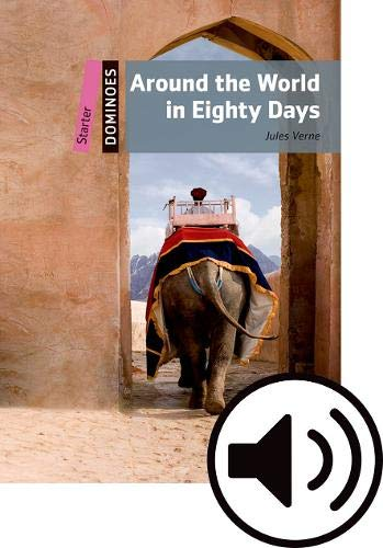 Dominoes Starter. Around the World in Eighty Days MP3 Pack por Jules Verne