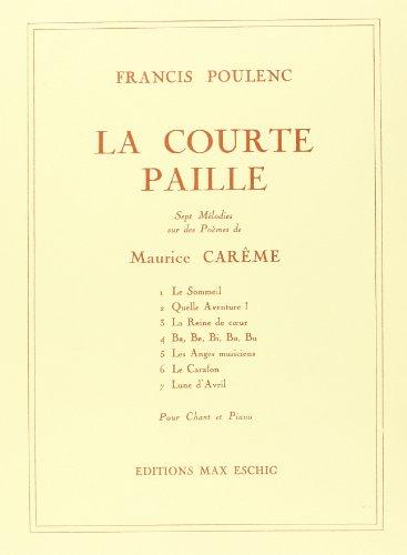 La courte paille (7 Mélodies sur poèmes de M.Carêm - Cht/Po