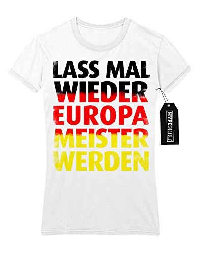 Lady T-Shirt LASS MAL WIEDER EUROPAMEISTER WERDEN M140000 Weiß