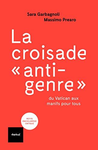 """La croisade """"anti-genre"""" : Du Vatican aux manifs pour tous"""