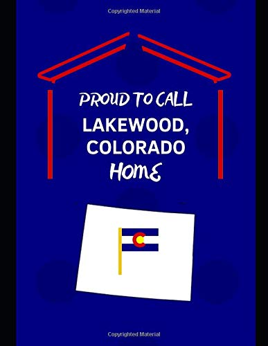 Rockies Womens Jersey (Proud To Call Lakewood, Colorado Home: Customized Note Book)