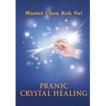 Pranic Crystal Healing (English Edition)