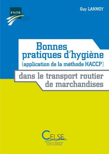 Bonnes pratiques d'hygiène (Application de la méthode HACCP) dans le transport routier de marchandises