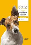 Il Cane - SALUTE E CURE (Il Cane - Amarlo, capirlo, educarlo)