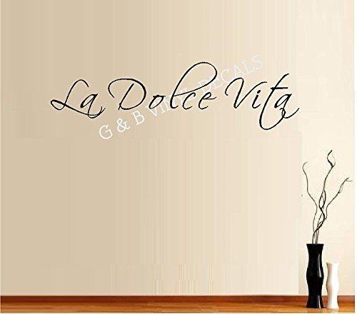 G & B Vinyl Decals The Sweet Life La Dolce Vita Italian Zitat Vinyl Wandtattoo Sticker Wohnkultur Wandbuchstaben