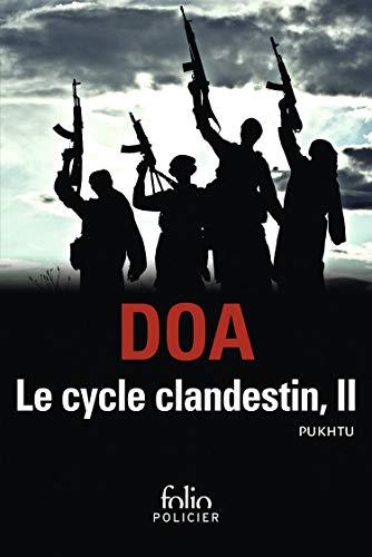 Le cycle clandestin (Tome 2): Pukhtu