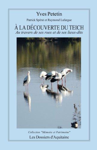 À la découverte du Teich