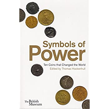 Symbols of power ten coins that changed the world