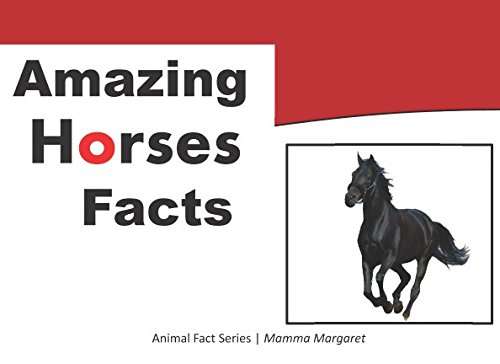Amazing Horse Facts: Animal Fact Series (Kids Animal Educational Book series, Band 5) (Horse For Kids Facts)