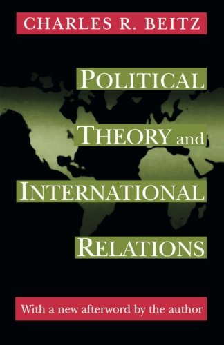 Political Theory and International Relations por Charles R. Beitz