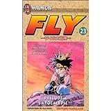 Fly, tome 23 : Prélude à l'apocalypse ! ! !