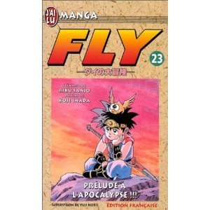Fly, tome 23 : Prélude à l'apocaly...