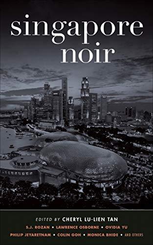 Singapore Noir (Akashic Noir) (English Edition)
