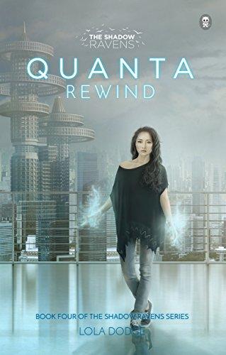 quanta-rewind-the-shadow-ravens-book-4