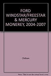 FORD WINDSTAR/FREESTAR & MERCURY MONEREY, 2004-2007