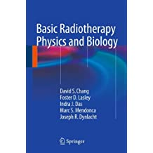 Basic Radiotherapy Physics and Biology
