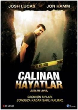 Stolen Lives - Calinan Hayatlar by Josh Lucas