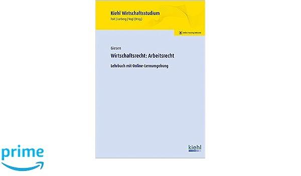 Wirtschaftsrecht Arbeitsrecht Lehrbuch Mit Online Lernumgebung