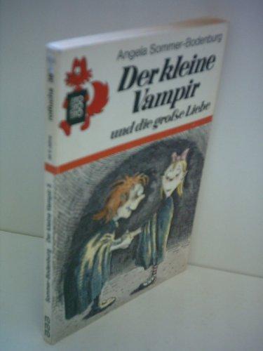 Angela Sommer-Bodenburg: Der kleine Vampir und die große Liebe [Taschenbuch] ...
