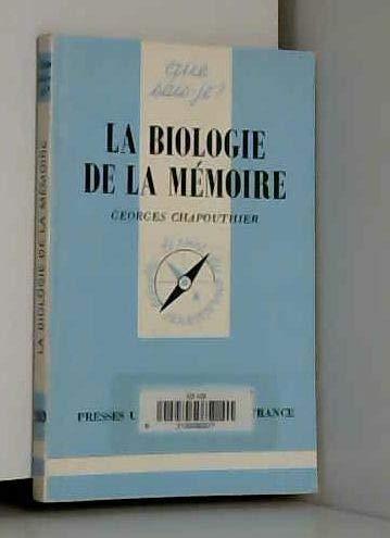 La biologie de la mémoire