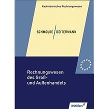 Rechnungswesen des Groß- und Außenhandels: Schülerbuch, 25., überarbeitete Auflage, 2012