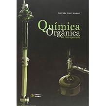 Quimica Organica - Um Curso Experimental (Em Portuguese do Brasil)