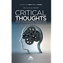 Critical Thoughts from a Government Perspective