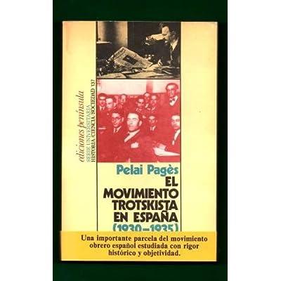 El movimiento Trotskista en España(1930-1935): La izquierda comunista: y las disidencias comunistas durante la segunda república