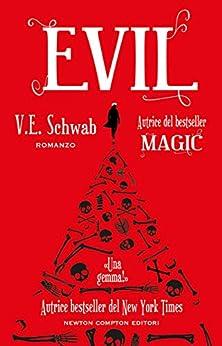 Evil di [Schwab, V.E.]