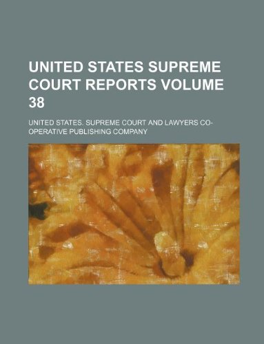United States Supreme Court reports Volume 38