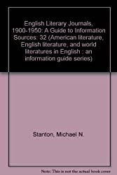English Literary Journals, 1900-1950: A Guide to Information Sources