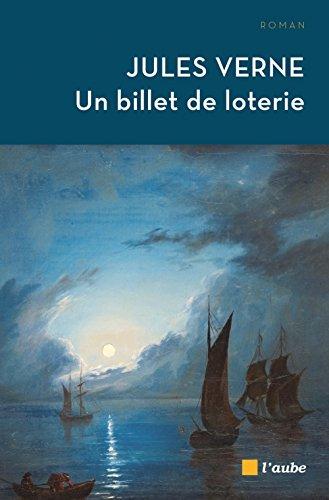 Un billet de loterie par Jules Verne