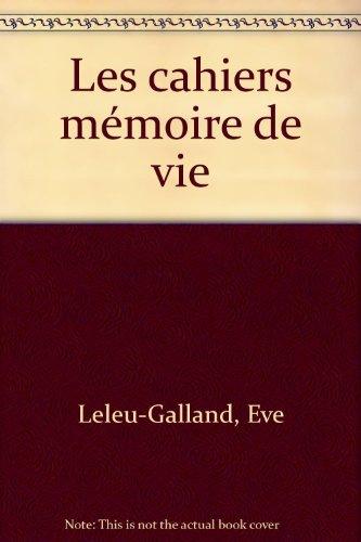 Les cahiers mémoire de vie